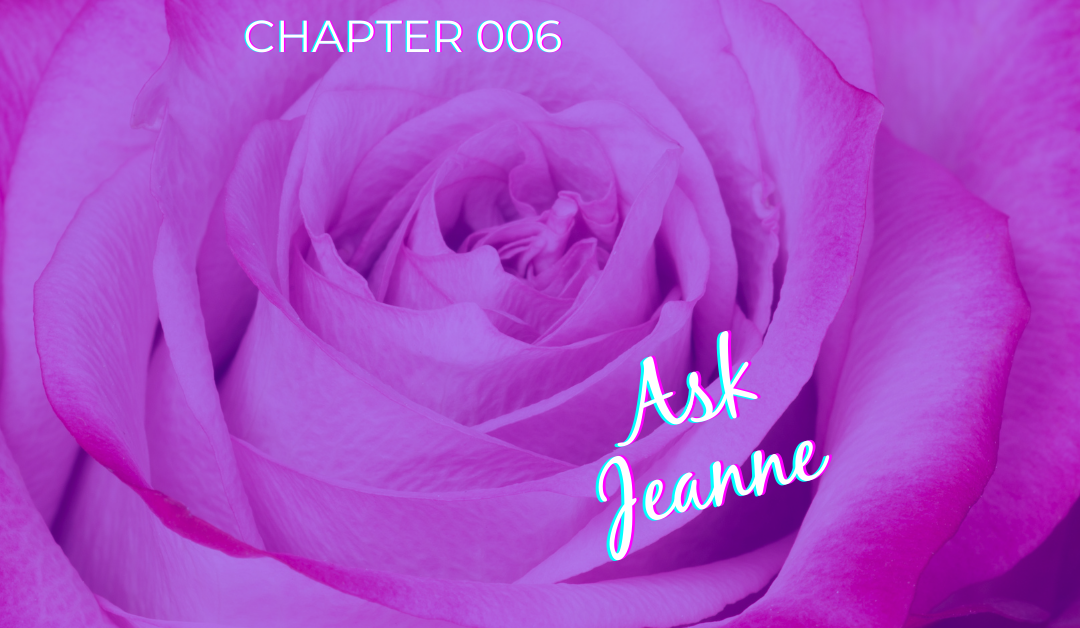 ASK JEANNE – Chapter 006