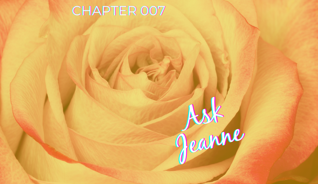 ASK JEANNE – Chapter 007
